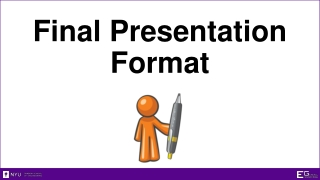 Final Presentation Format