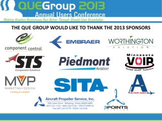 THE QUE GROUP WOULD LIKE TO THANK THE 2013 SPONSORS