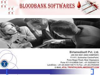 Birlamedisoft Pvt. Ltd. (AN ISO 9001:2008 COMPANY) 111/411,  Gulmohar CentrePoint , Pune -Nagar Road, Near  Gigaspace