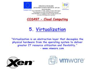 COS497 - Cloud  Computing 5.  Virtualization