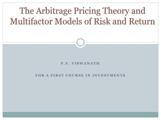 The Arbitrage Pricing Theory and Multifactor Models of Risk and Return