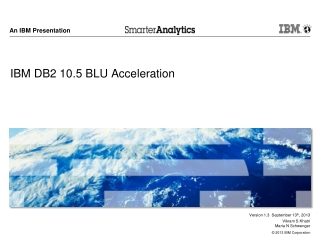IBM DB2 10.5 BLU Acceleration