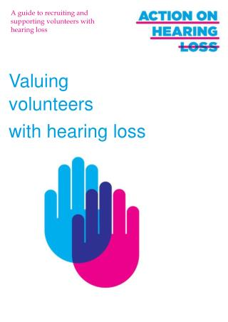 A guide to recruiting and supporting volunteers with hearing loss