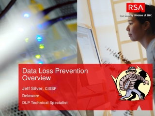 Data Loss Prevention Overview