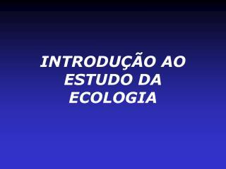 introdu  o ao estudo da ecologia