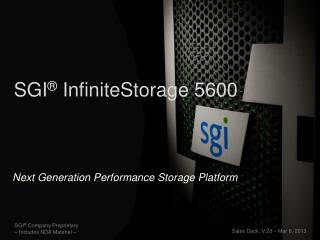 SGI ®  InfiniteStorage 5600