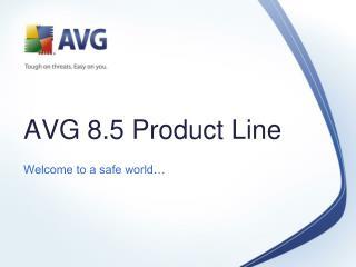 AVG  8.5  Product Line