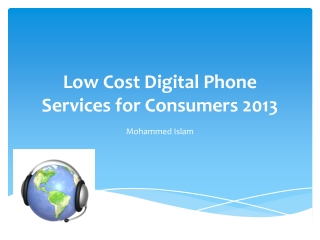 Low Cost Digital Phone Services for Consumers 2013