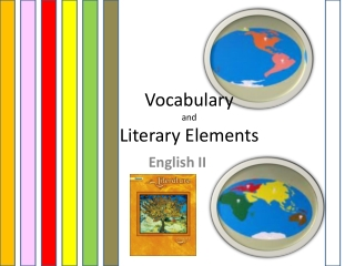 Vocabulary and  Literary Elements