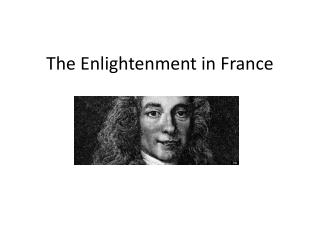 The Enlightenment in  F rance