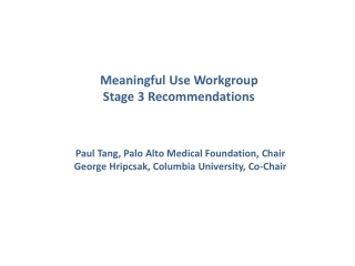Meaningful Use Workgroup  Stage 3 Recommendations