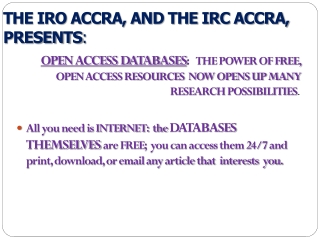 THE IRO ACCRA, AND THE IRC ACCRA,  PRESENTS :