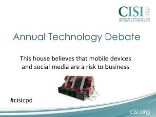 Annual Technology Debate