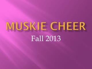 Muskie Cheer