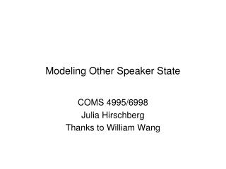 Modeling Other Speaker State