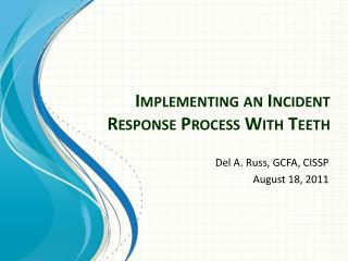 Implementing an Incident Response Process With Teeth