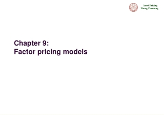 Chapter 9: Factor pricing models