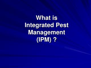 what is  integrated pest  management ipm