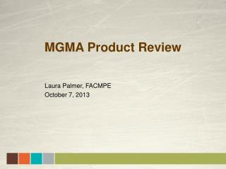 MGMA Product Review