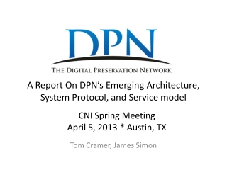 A Report On DPN�s Emerging  Architecture,  System Protocol, and Service  model