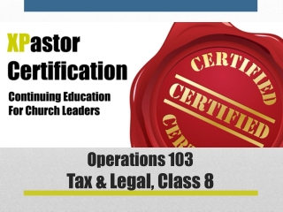 Operations 103 Tax & Legal,  Class  8