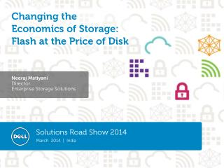 Changing the Economics of Storage: Flash at the Price of Disk