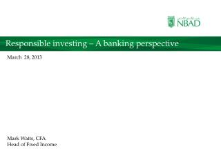 Responsible investing – A banking perspective