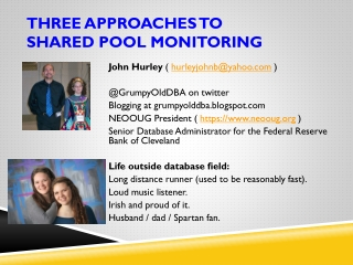 THREE APPROACHES TO  Shared Pool Monitoring
