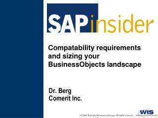 Compatability requirements and sizing  your  BusinessObjects landscape