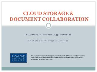 CLOUD STORAGE &  DOCUMENT COLLABORATION
