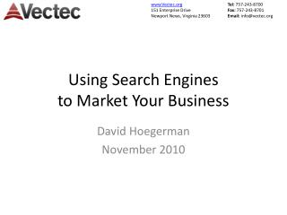 Using Search Engines  to Market Your Business