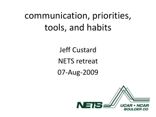 communication, priorities, tools, and habits