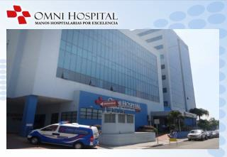 The Hospital Your health is invaluable. Trust it to experienced Ecuadorian healthcare professionals.