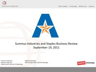 Summus Industries and Staples Business Review September 19, 2011