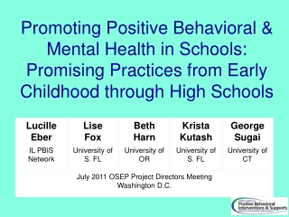 Promoting Positive Behavioral & Mental Health in Schools: Promising Practices from Early Childhood through High Schools