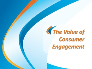 The Value of Consumer Engagement