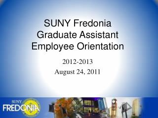 SUNY Fredonia Graduate Assistant  Employee Orientation