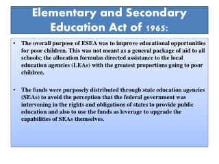 Elementary and Secondary Education Act of 1965: