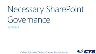 Necessary SharePoint Governance