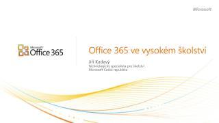 Office 365  ve vysokém školství
