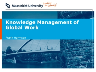 Knowledge Management of Global Work
