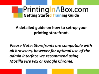 A detailed guide on how to set-up your printing storefront.