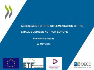 Assessment of the implementation of the Small Business Act for Europe