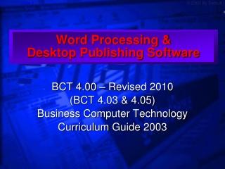Word Processing &  Desktop Publishing Software