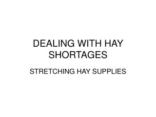 dealing with hay shortages