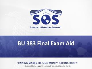 BU 383 Final Exam Aid