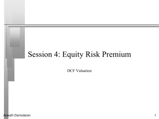 Session 4: Equity Risk Premium