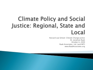Climate Policy and Social Justice: Regional, State and Local