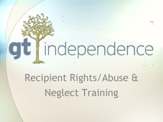 Recipient Rights/Abuse & Neglect Training
