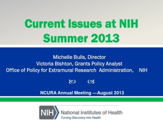 NCURA Annual Meeting �August 2013